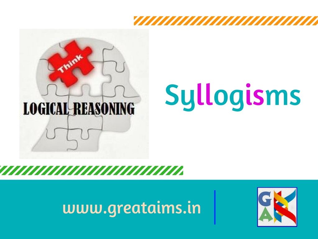 Syllogisms concept great aims ibps ibps po sbi rrb ssc first and foremost have a quick glance at the main rules to solve syllogism problems pooptronica