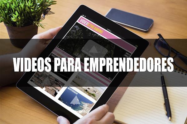 Videos para emprendedores