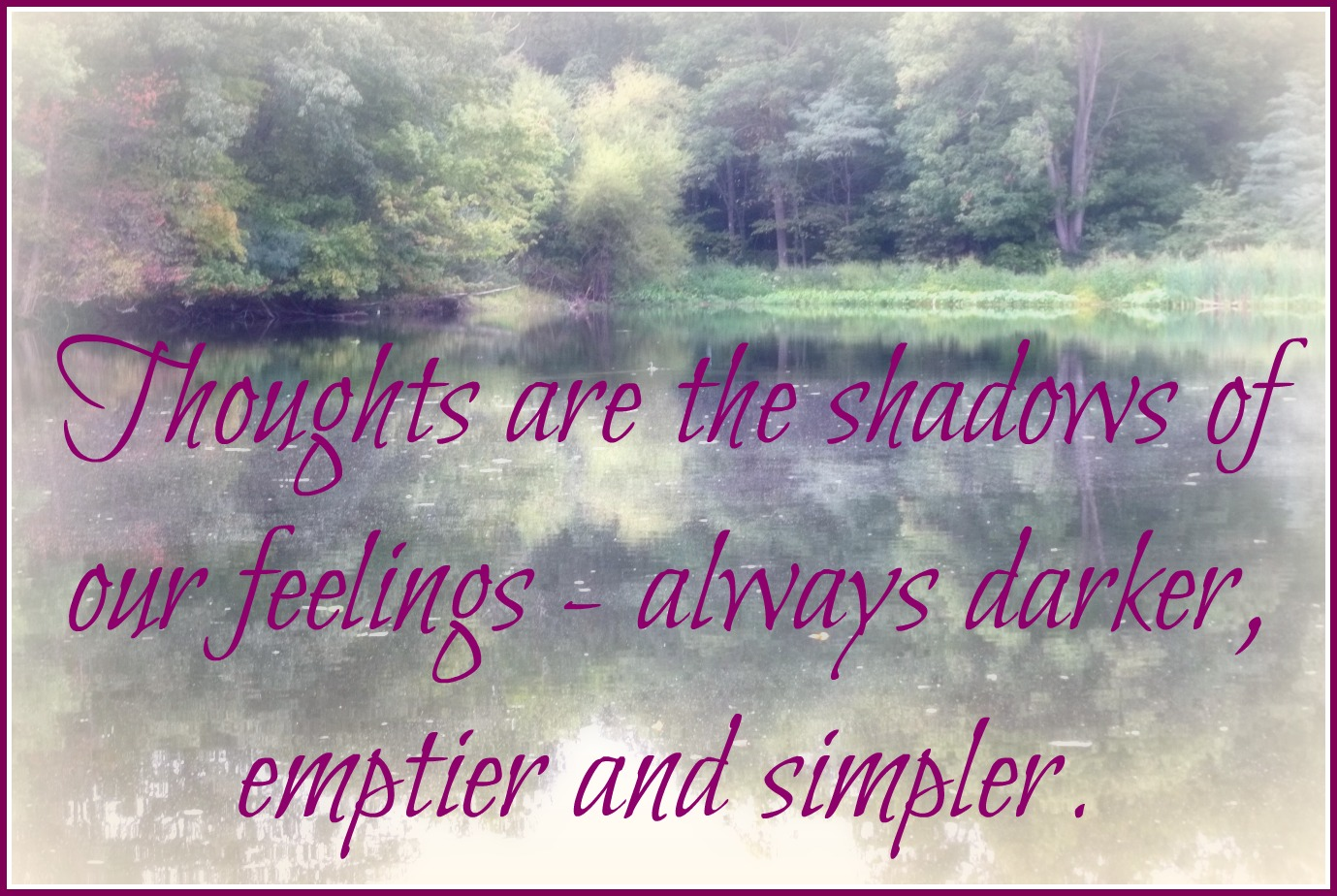 Inspirational Nietzsche Quotes: Thoughts Are The Shadows