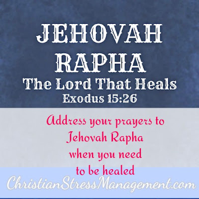 Jehovah Rapha The Lord Who Heals Exodus 15:26