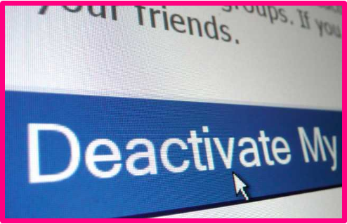What Happens when You Deactivate Facebook Account - KOBE MONITOR