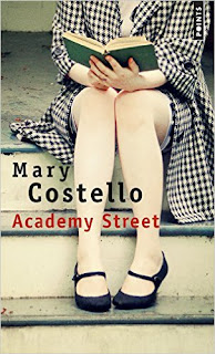 Academy Street  – Mary Costello
