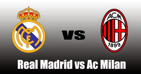 Real Madrid vs AC Milan