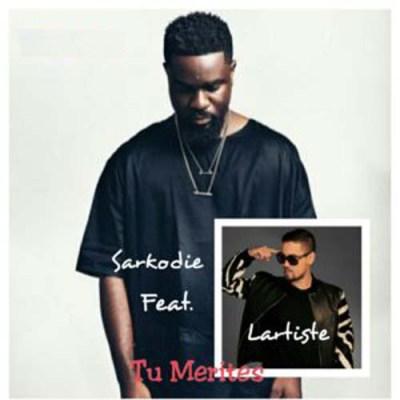 Sarkodie ft. Lartiste – Tu Merites (You Deserve) (Prod By Dj Peet)