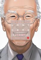 """Portada del tomo 1 del cómic """"Last Hero Inuyashiki"""", de Hiroya Oku"""