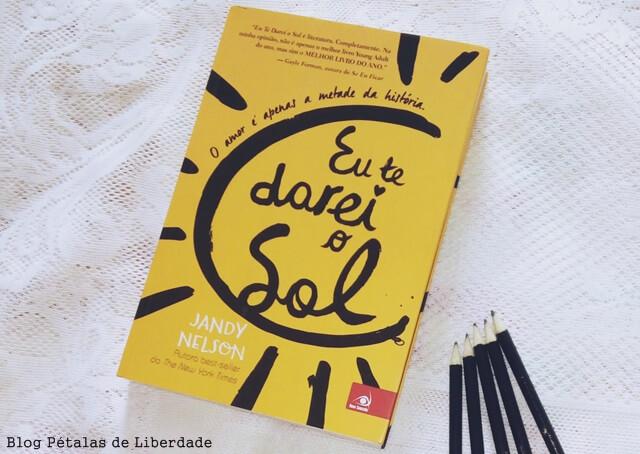 """Resenha: livro """"Eu te darei o Sol"""", Jandy Nelson"""