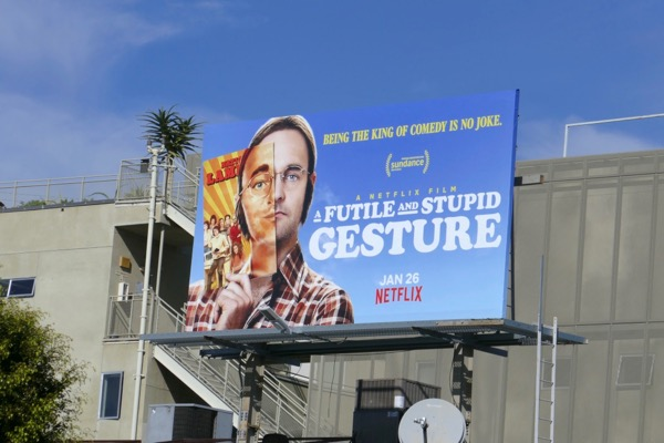 Futile and Stupid Gesture billboard