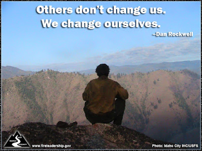 Others don't change us. We change ourselves. –Dan Rockwell