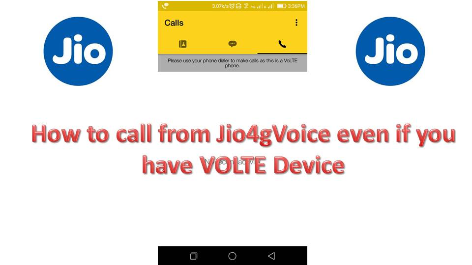 How to make Jio call (Video Call) in VOLTE Phones