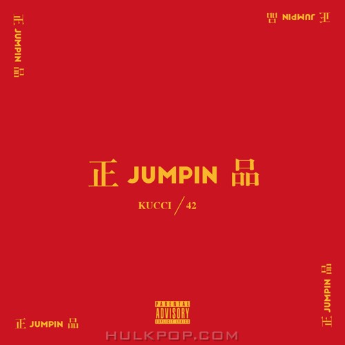 KUCCI – 正JUMPIN品 – Single