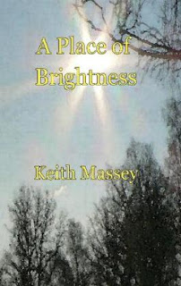 http://www.amazon.com/Place-Brightness-Keith-Massey/dp/0984343202/ref=sr_1_1?ie=UTF8&qid=1460338379&sr=8-1&keywords=massey+place+of+brightness