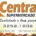 OFERTAS DO CENTRAL SUPERMERCADO PARA OS HOJE SÁBADO OU ENQUANTO DURAREM OS ESTOQUES.