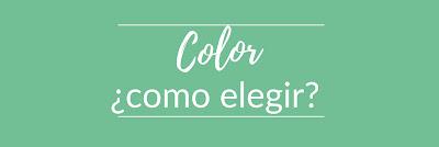 Cómo elegir el color adecuado