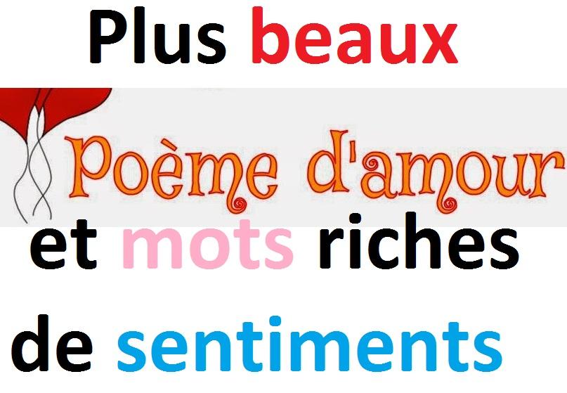 Plus Beaux Poèmes Damour Et Mots Riches De Sentiments