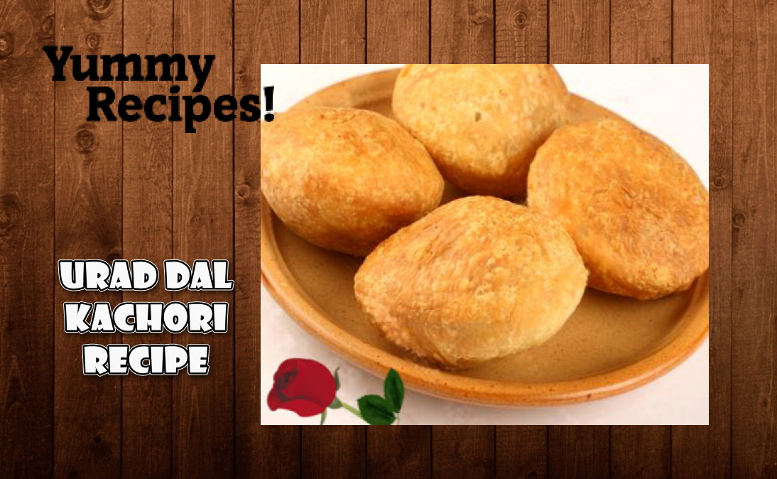 Urad Dal Kachori Recipe - How To Make Urad Dal Kachori