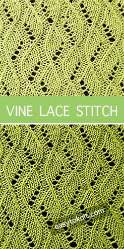 How To #Knit the Vine eyelet lace stitch. Clear written instructions. #howtoknit #loveknitting #easytoknit