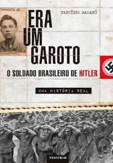 garotocapa - O brasileiro que foi comprar pão e acabou no exército de Hitler