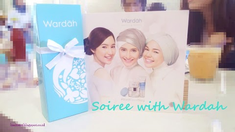 [BEAUTY EVENT] Soiree with Wardah
