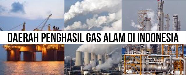 Daerah Penghasil Gas Alam di Indonesia