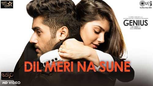 Dil Meri Na Sune Lyrics | Genius | Utkarsh Sharma, Ishita | Atif Aslam | Himesh