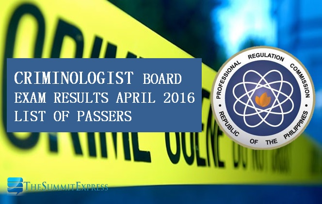 April 2016 Criminologist board exam results
