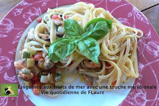 Vie quotidienne de FLaure: Linguines aux fruits de mer avec une touche méridionale