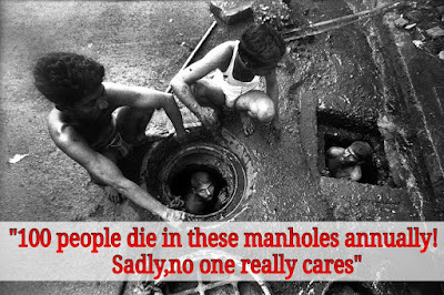 100 People Dies In These Manholes Annually , Sadly No One Really Cares