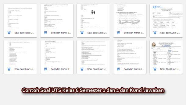 Contoh Soal UTS Kelas 6 Semester 1 dan 2 dan Kunci Jawaban