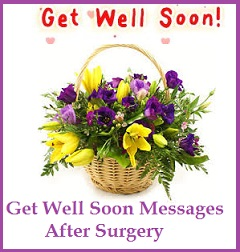 get well soon messages and wishes after surgery
