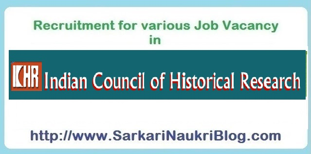 Naukri Vacancy Recruitment ICHR Delhi