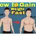वजन कैसे बढ़ाये | how to gain weight in hindi