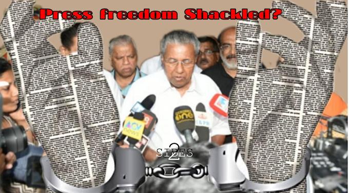 Kerala - Press Freedom Shackled?
