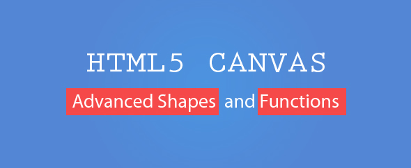 Pixel-lab: HTML5 CANAVS: Advanced shapes and Features