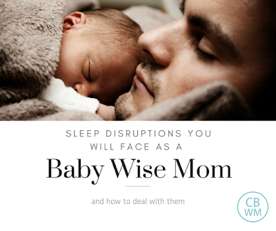 Sleep Disruptions You Will Face as a Babywise Mom