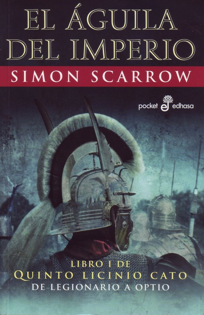 El Aguila Del Imperio Romano – Simon Scarrow
