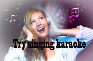 Try singing karaoke with your friends in the studio