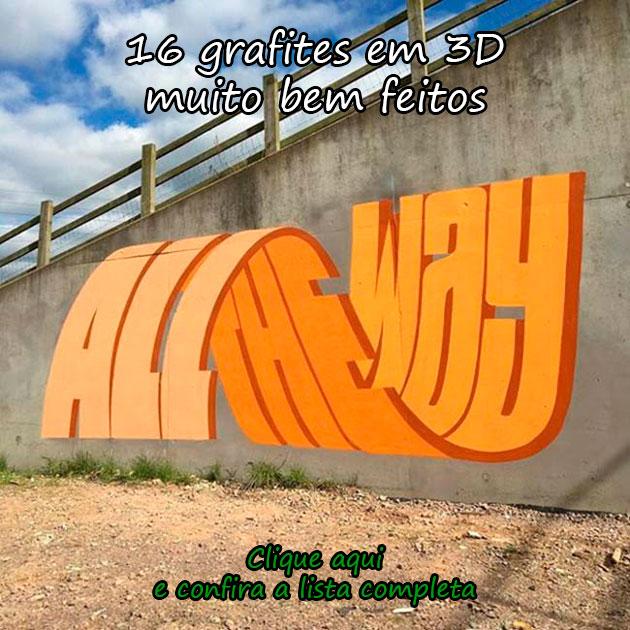 16 GRAFITES EM 3D MUITO BEM FEITOS
