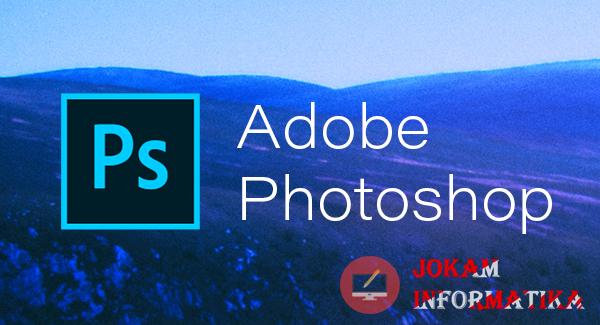 Cara Mengubah Ukuran Gambar Object Menjadi Kecil Atau Besar Pada Aplikasi Photoshop - JOKAM INFORMATIKA
