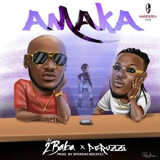 Music :   2Baba – Amaka ft. Peruzzi