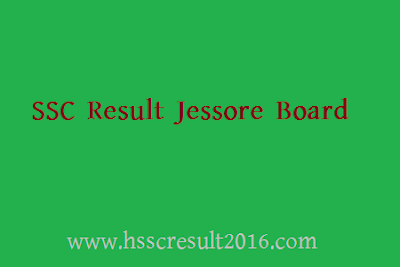 SSC Result Jessore Education Board Bangladesh Online