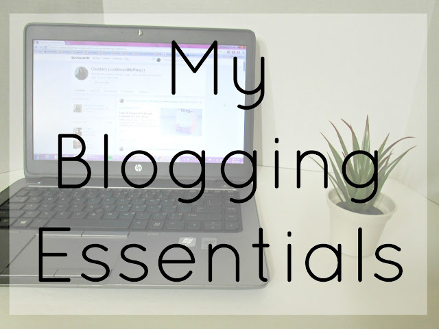 My Blogging Essentials from Courtney's Little Things