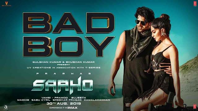 Bad Boy Lyrics - Saaho | Badshah, Neeti Mohan