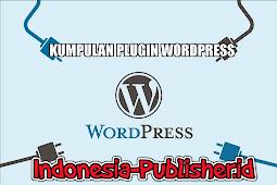 Kumpulan Plugin Gratis Dan Terbaik Untuk Wordpress