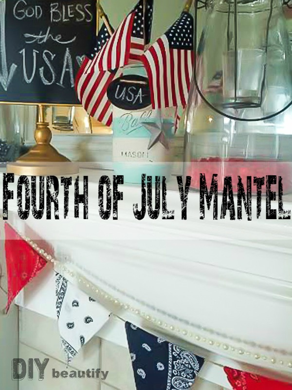 Create a 4th of July Mantel on the cheap by borrowing items from around your home! See it all at DIY beautify