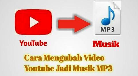 cara download lagu dari youtube menjadi mp3
