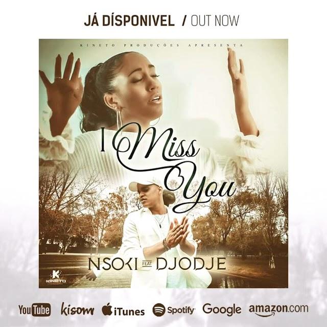Nsoki feat. Djodje - I Miss You (Kizomba) [Download]