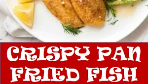 #recipe #food #drink #delicious #family #Crispy #Pan #Fried #Fish