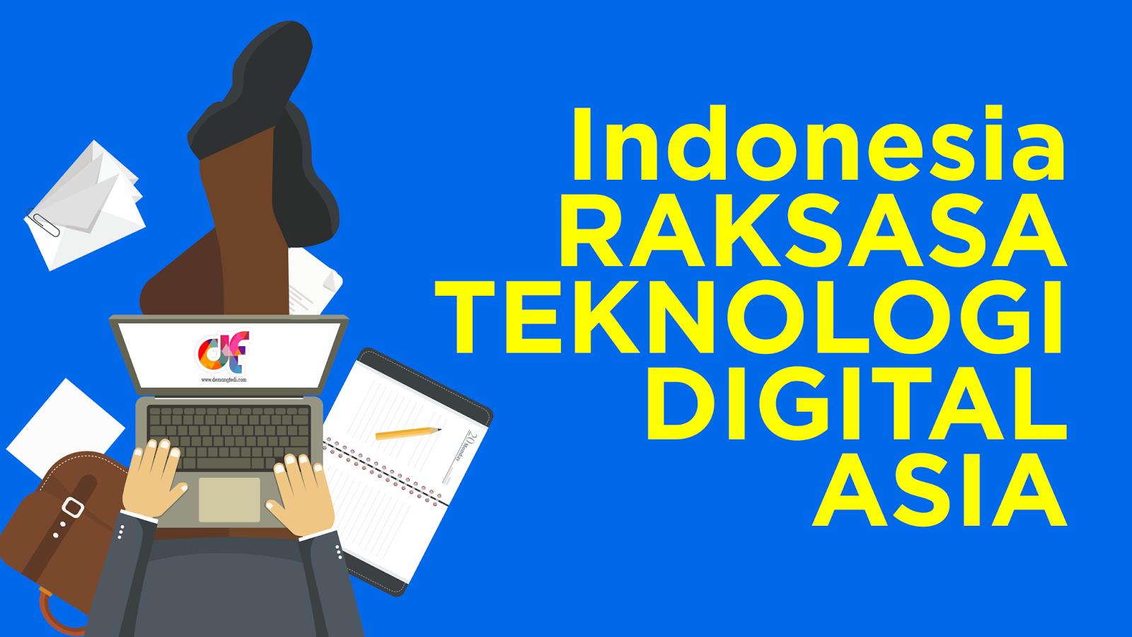 Indonesia Raksasa Teknologi Digitial Asia
