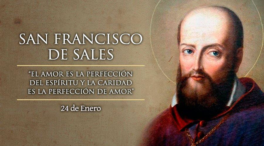 Santos Y Vida San Francisco De Sales Vida Frases Y Oración