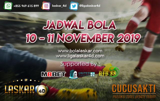 JADWAL BOLA JITU TANGGAL 10 – 11 NOVEMBER 2019